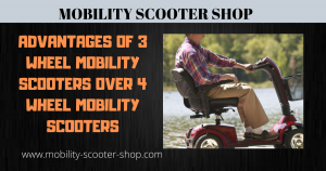 Advantages of 3 Wheel Mobility Scooters Over 4 Wheel Mobility Scooters