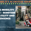 Electric Mobility Scooters - Scooters of Versatility and Convenience