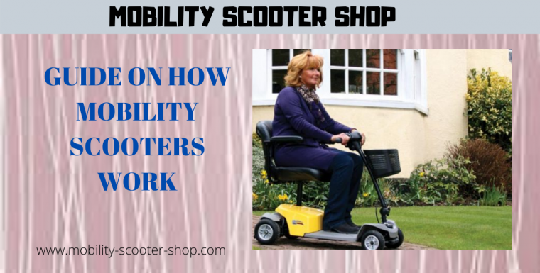 Guide On How Mobility Scooters Work